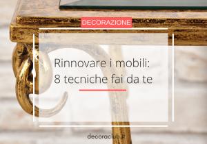 Read more about the article Rinnovare i mobili: 8 tecniche fai da te