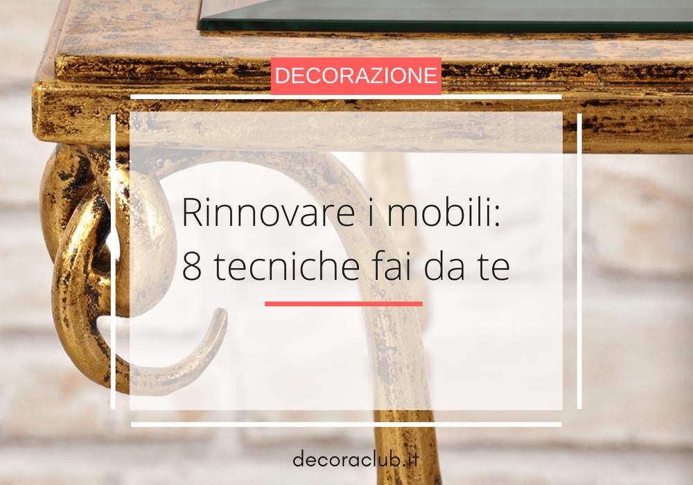 You are currently viewing Rinnovare i mobili: 8 tecniche fai da te